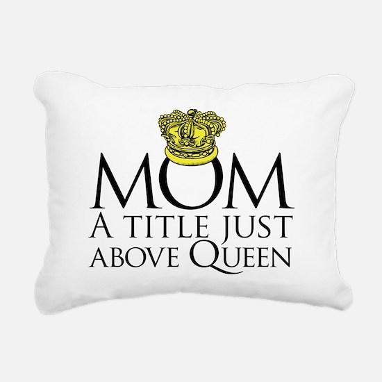 MOM - A title just above Rectangular Canvas Pillow