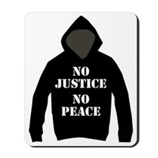 No Justice, No Peace Mousepad