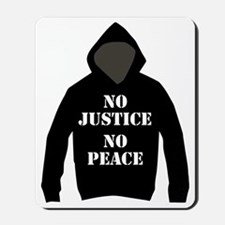 No Justice, No Peace Mousepad