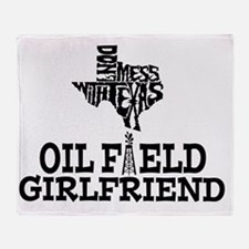 Don't Mess With Texas Oilfield Girlf Throw Blanket