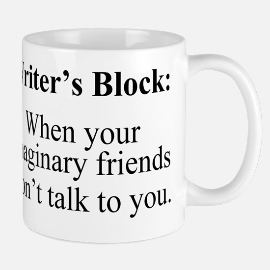 Writers Block: When your imaginary frie Mug