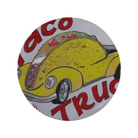 "Taco Truck 3.5"" Button"
