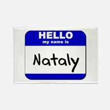 hello my name is nataly Rectangle Magnet