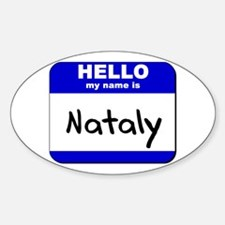 hello my name is nataly Oval Decal