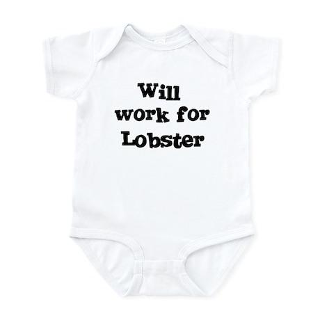 Will work for Lobster Infant Bodysuit