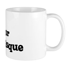 Will work for Lobster Bisque Mug