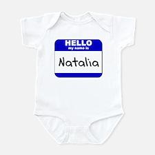 hello my name is natalia  Infant Bodysuit
