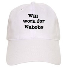 Will work for Kabobs Baseball Cap