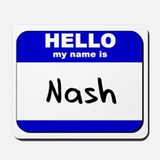 hello my name is nash  Mousepad