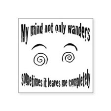 "Wandering mind Square Sticker 3"" x 3"""