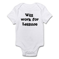 Will work for Lettuce Infant Bodysuit