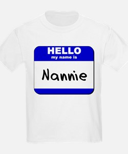 hello my name is nannie T-Shirt
