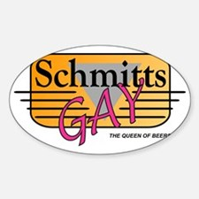 Schmitts Gay Sticker (Oval)
