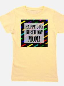 50th Birthday For Mom Girl's Tee
