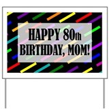 80th mom Yard Signs