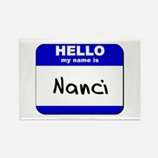 hello my name is nanci Rectangle Magnet