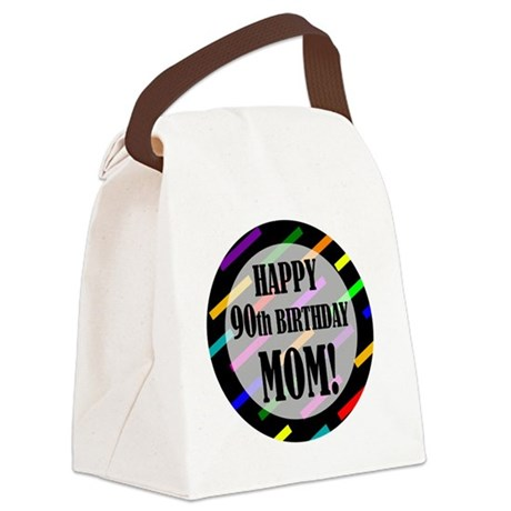 90th Birthday For Mom Canvas Lunch Bag