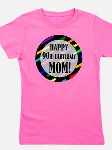 90th Birthday For Mom Girl's Tee