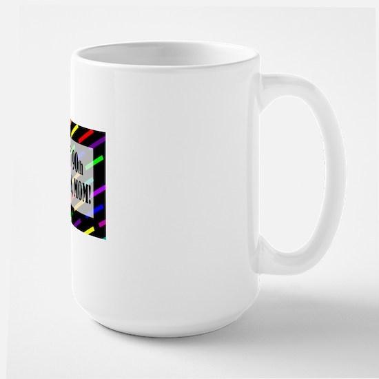 90th Birthday For Mom Large Mug