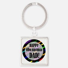 40th Birthday For Dad Square Keychain