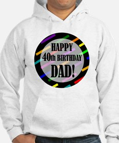 40th Birthday For Dad Hoodie