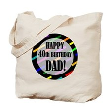 40th Birthday For Dad Tote Bag