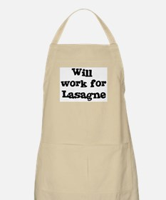 Will work for Lasagne BBQ Apron