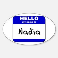 hello my name is nadia Oval Decal