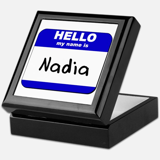 hello my name is nadia Keepsake Box