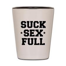 Suck sex full Shot Glass