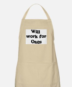 Will work for Oats BBQ Apron
