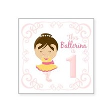 """This Ballerina is 1 Square Sticker 3"""" x 3"""""""