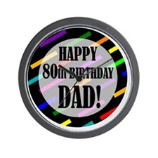 80th Birthday For Dad Wall Clock