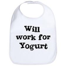 Will work for Yogurt Bib