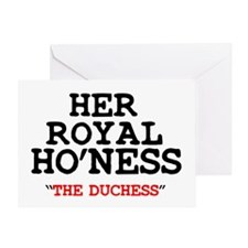 HER ROYAL HONESS THE DUCHESS Z Greeting Card