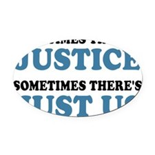 Justice Just Us Oval Car Magnet
