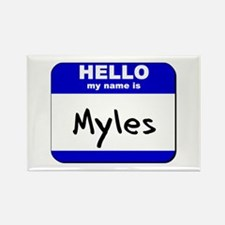 hello my name is myles Rectangle Magnet