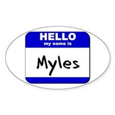 hello my name is myles Oval Decal