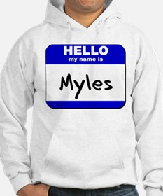 hello my name is myles Hoodie