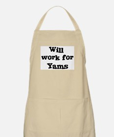 Will work for Yams BBQ Apron
