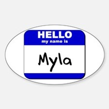 hello my name is myla Oval Decal