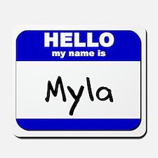 hello my name is myla  Mousepad