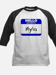 hello my name is myla Kids Baseball Jersey