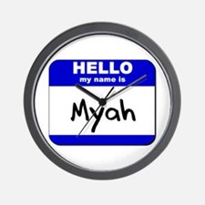 hello my name is myah  Wall Clock