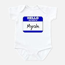 hello my name is myah  Infant Bodysuit