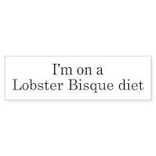 Lobster Bisque diet Bumper Bumper Sticker