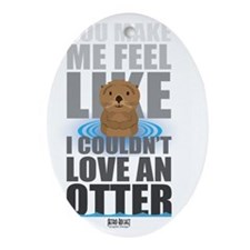Love an Otter Oval Ornament