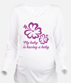 My baby is having a baby T-Shirt