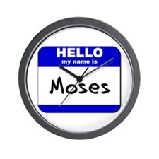 hello my name is moses  Wall Clock