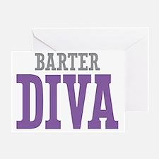 Barter DIVA Greeting Card